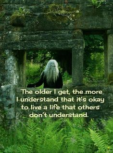 aging gracefully Ive known this my whole life thanks to Madonna, been told you cant do that many times by stupid, controlling people. Life Quotes Love, Great Quotes, Me Quotes, Inspirational Quotes, Pagan Quotes, In The Woods Quotes, Motivational, Controlling People, Wise Women