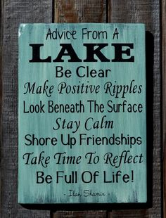 Wood Signage Lake Signs Lake House Decor Lake Sign Hand Painted Advice From A Lake Plaque Carova Quotes Sayings Inspirational Life Lake House Signs, Lake Signs, Beach Signs, Cabin Signs, Lake Quotes, Sign Quotes, River Quotes, Qoutes, Funny Quotes