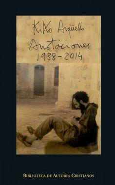 La BAC publica un libro de pensamientos espirituales de Kiko Argü…