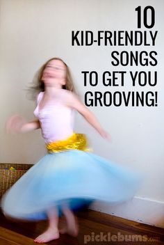 Ten kid-friendly songs to get you groovey and banish the late afternoon slump!