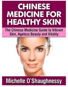 How to Get Healthy Skin, Ageless Beauty and Vitality Without Using Toxic Chemicals or Surgery