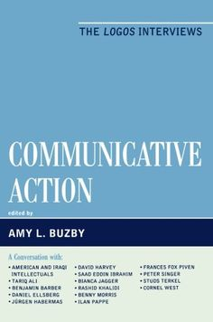 Communicative Action: Interviews from the Logos Journal by Amy Buzby