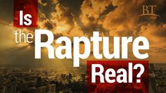 Beyond Today -- Is the Rapture Real?