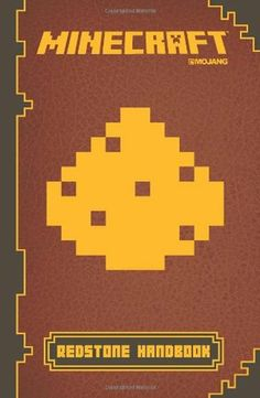 Minecraft: Redstone Handbook: An Official Mojang Book