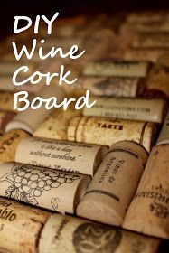 DIY Wine Cork Board. One of my projects this summer :)