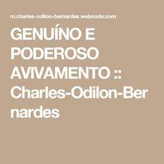 GENUÍNO E PODEROSO AVIVAMENTO :: Charles-Odilon-Bernardes