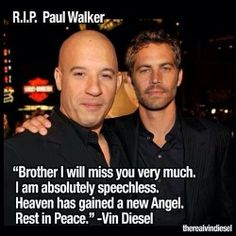 Paul Walker and Vin Diesel and his reaction on twitter to Paul's death