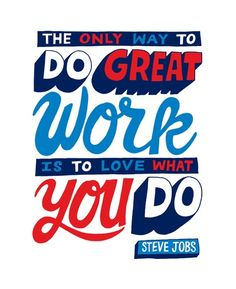 LOVE WHAT YOU DO AND YOU SHALL DO GREAT!  #INCOMEPASS #givinghope