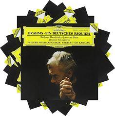 Johannes Brahms  Ein Deutsches Requiem  with Barbara Hendricks, soprano José van Dam, baritone  Wiener Singverein Wiener Philharmoniker dir. Herbert von Karajan  Deutsche Grammophon, 1986, 1991