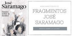 Fragmentos-José Saramago. Ensayo sobre la lucidez - Palabras En Cadena