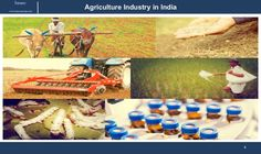 This report provides infomation about agriculture industry in india with insight into three major segments floriculture, sericulture and cold chains. Link to report: http://www.imarcgroup.com/agriculture-industry-in-india