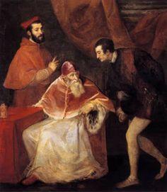 10- Papa Paulo III y sus nepotes. Ambiente de intriga