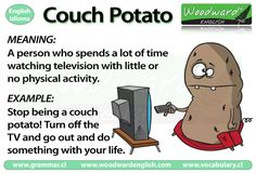 Couch Potato - Meaning of this English Idiom