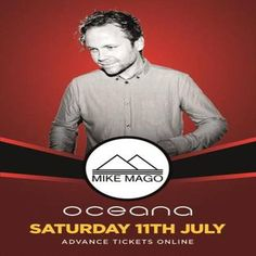 Oceana Rocks Presents Mike Mago at Oceana, Watford, 127 The Parade, Watford, WD17 1NA, UK On 11 July 2015 at 10:00pm to 4:00am Oceana presents... Mike Mago Live On Stage. We are flying in Mike straight from Holland to bring you his Massive track Outlines along with a huge summer DJ set.  Main Stage - Icehouse: Chart, Commercial, House, Dub, Bass. Room 2 - Barcelona: R'n'B, Hip-Hop, Bashment and all things Urban Room 3 - Disco: Party, Pop, Cheese Category: Nightlife  Price: £9