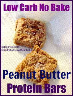 low carb no bake peanut butter protein bars