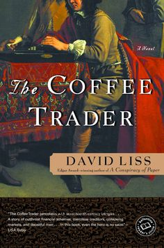 The Coffee Trader (2003) by David Liss