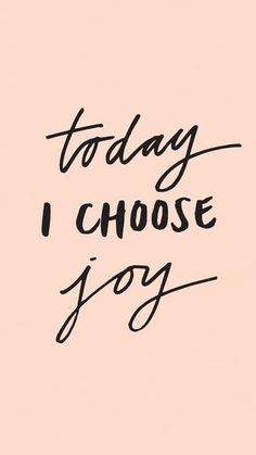 Inspirational Quotes To Get You Through The Week Inspirational Quotes To Get You Through The Week! Love this thought >>> Today I choose JOY!Inspirational Quotes To Get You Through The Week! Love this thought >>> Today I choose JOY! Words Quotes, Wise Words, Me Quotes, Motivational Quotes, Quotes Inspirational, Today Quotes, Happy Quotes, Wisdom Quotes, Jesus Quotes
