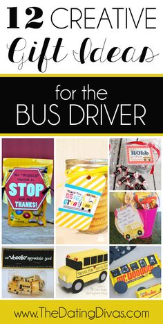 12 Creative Gift Ideas for the Bus Driver.  These are fun!  Everyone remembers the teacher, but don't forget the bus driver.  www.TheDatingDivas.com