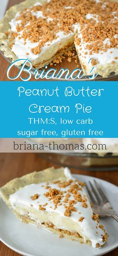 Briana's Peanut Butter Cream Pie - THM:S, low carb, sugar free, gluten free
