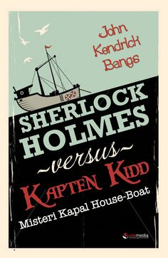 Indonesian Edition: a parody about Sherlock Holmes who try to beat the one and only legendary pirate, Captain KIdd