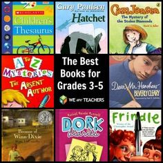The Best Books for Grades 3-5...also links for K-12 and building a classroom library