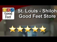 #goodfeetreviews Orthotics  St. Louis - Shiloh Good Feet Store 5 Star Re...