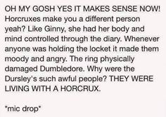 This would be a great headcanon but we know from the beginning of the book, even before Harry comes to live with them, that the Dursleys are horrible people. I don't think it's the horcruxe in Harry that made them awful people. I think they already were.