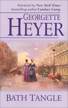 "Bath Tangle - Georgette Heyer ""Why, you feather-headed termagant, do you… Regency Romance Novels, Historical Romance, Romance Books, Good Books, My Books, Georgette Heyer, English Book, Personalized Books, Vintage Books"