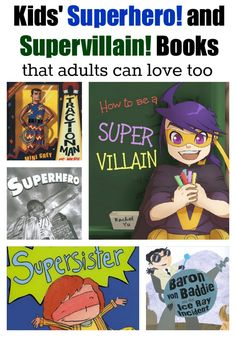 7 Kids' Books About Superheroes (and Supervillains!) That Adults Can Love Too - Planet Jinxatron