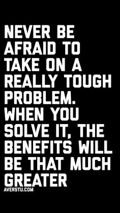 Never be afraid Wise Quotes, Words Quotes, Quotes To Live By, Motivational Quotes, Inspirational Quotes, Sayings, Daily Positive Affirmations, Positive Quotes, Lifetime Quotes