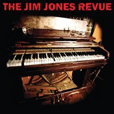 The Jim Jones Revue * The Jim Jones Revue * 2008 * Punk Rock Blues Records