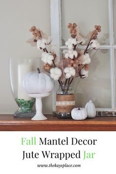 Make fall decor easy by using an old jar and some jute. Add a few dollar store flowers and you have a great vase for your mantel. Decor, Blogger Decor, Diy Decor Projects, Fall Mantel Decorations, Diy Garden Decor, Decor Project, Fall Decor, Holiday Home Decor, Home Decor