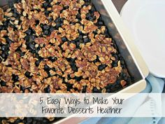 5 Easy Ways to Make Your Favorite Desserts Healthier http://www.SimplySugarAn...