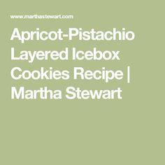 Apricot-Pistachio Layered Icebox Cookies Recipe | Martha Stewart