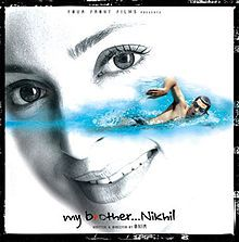 My Brother…Nikhil