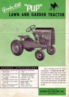 "Garden All ""Pup"" Sales Literature Vintage Tractors, Vintage Farm, Garden Tractor Pulling, Small Tractors, Outdoor Tools, Commercial Art, Lawn And Garden, Farming, Pup"