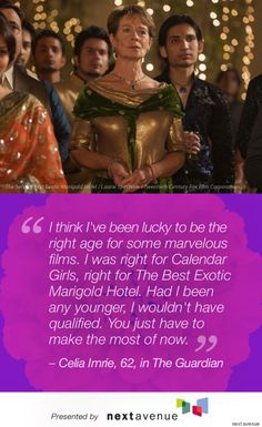 Best Exotic Marigold Hotel Stars Quotes On Aging