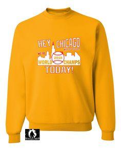 Adult Hey Chicago We're World Champs Today Sweatshirt Crewneck
