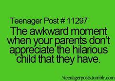 I HATE that moment..