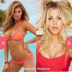 Kate Upton or Kaley Cuoco? Click here to vote @ http://getwishboneapp.com/share/8658863