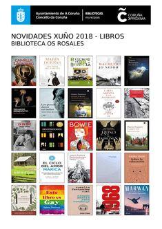 Novidades de libros, dispoñibles na Biblioteca Os Rosales a partir do venres, 1 de xuño de 2018.