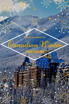 Winter in Canada is cold, but Canadians know how to have a good time...and be very clean while doing it. See 6 ways to really enjoy the snow and ice in the cold north.