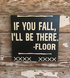 Super Funny Signs House Sayings Ideas Pun Quotes, Work Quotes, Sarcastic Quotes, Wisdom Quotes, Funny Puns, Funny Texts, Hilarious Sayings, Hilarious Animals, Humorous Sayings