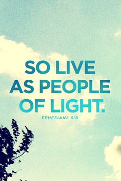 """{Ephesians } """"…No immoral, impure, or greedy person will inherit the Kingdom of Christ and of God. Don't be fooled by those who try to excuse these sins, for the anger of God will fall on all who disobey him.So live as people of Light! Scripture Quotes, Faith Quotes, Bible Verses, Scriptures, Scripture Pictures, Scripture Study, Cool Words, Wise Words, Book Of Ephesians"""