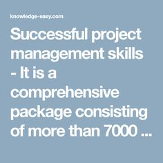 Successful project management skills - It is a comprehensive package consisting of more than 7000 tried and tested Site Management and Business documents. World Top Business Systems | Best Online Way To Make Money - Knowledge-Easy.com