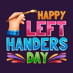 Left handers day lettering | Free Vector #Freepik #freevector #hand #happy #event #celebrate Left Handed Quotes, Left Handed Day, Happy Left Handers Day, Hand Quotes, English Prepositions, Zodiac Symbols, Single Image, Lettering, Happy Fathers Day