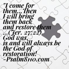 """God has always been about finding """"the one."""" He is still in the business of restoration and HE cares deeply about every lost piece of HIS Kingdom! Psalm8110.com"""