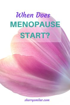There are several factors that determine when you will start menopause and when you will stop experiencing the symptoms of menopause . Early Menopause, Post Menopause, Low Estrogen Symptoms, Menopause Symptoms, When Does Menopause Start, Irregular Menstrual Cycle, Estrogen Dominance, Bacterial Vaginosis, Hormone Replacement Therapy