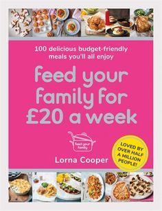 Deliciously simple, wallet-friendly meals the whole family will love. Each recipe is full of flavour, easy to follow and ready in minutes