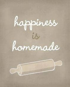Happiness is Homemade Art Print / Inspirational Print / 810 / Typography Wall Art Poster food quotes The Words, Baking Quotes, Funny Cooking Quotes, Funny Food, Cake Quotes, Quotes About Cake, Dessert Quotes, Kitchen Quotes, Kitchen Art